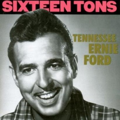 Sixteen-Tons-1949-59_Tennessee-Ernie-Ford,images_big,1,BCD15487